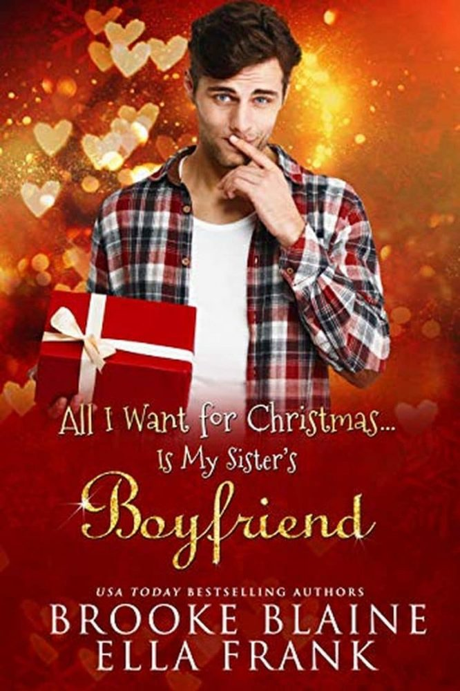 book cover: All I Want for Christmas is My Sister's Boyfriend
